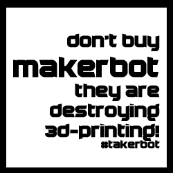 don't buy makerbot!